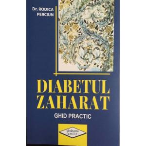 Diabetul Zaharat. Ghid practic