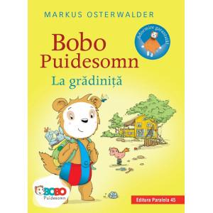 Bobo Puidesomn – La grădiniţă: Povești ilustrate pentru puișori isteți