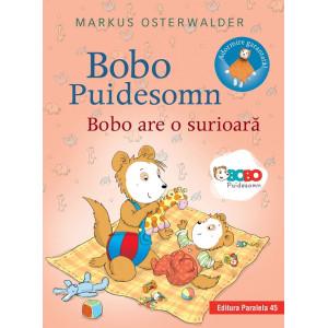 Bobo Puidesomn – Bobo are o surioară: Povești ilustrate pentru puișori isteți