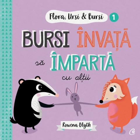 Flora,Ursi & Bursi (1). Bursi învață să împartă cu alții