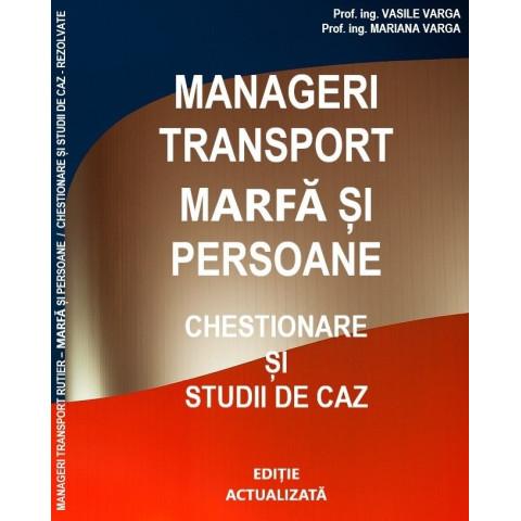 Manageri transport marfă și persoane. Chestionare și studii de caz