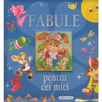 Fabule pentru cei mici (ed. nouă)