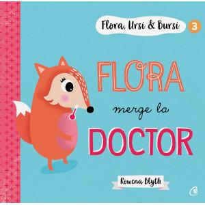 Flora, Ursi & Bursi (3). Flora merge la doctor