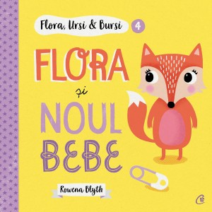 Flora,Ursi & Bursi (4). Flora și noul bebe