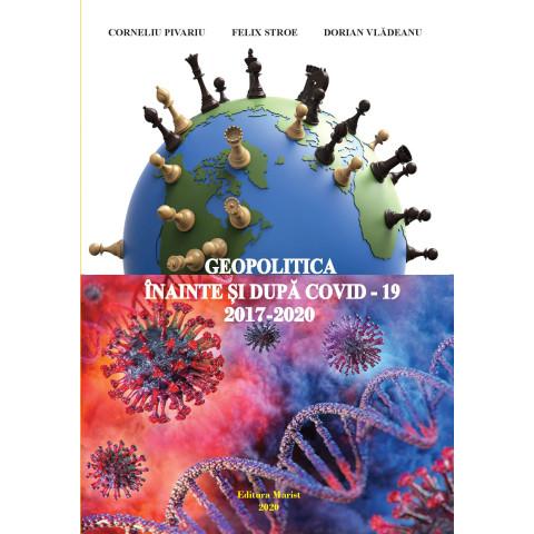 Geopolitica înainte și după COVID-19 (2017-2020)