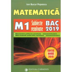 Matematică M1. Subiecte rezolvate. Bac 2019