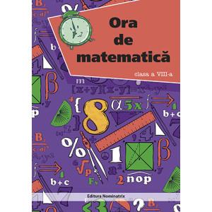 Ora de matematică – clasa a VIII-a