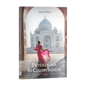 Pictează-mă în culori indiene, Vol. 1