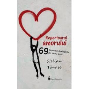 Repertoarul amorului (69 de povești de dragoste din istoria lumii)