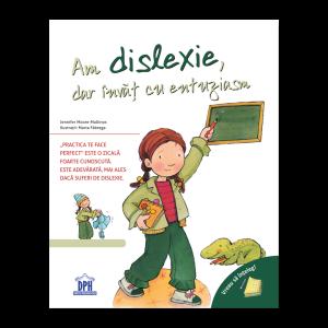 Vreau să înțeleg: Am dislexie, dar învăț cu entuziasm