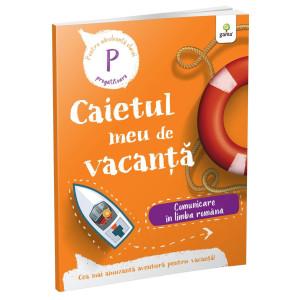 Comunicare în limba română • clasa pregătitoare