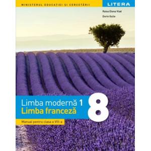 Limba modernă 1 - Limba franceză. Manual. Clasa a VIII-a