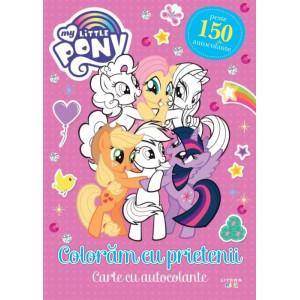 My Little Pony. Colorăm cu prietenii. Carte cu autocolante