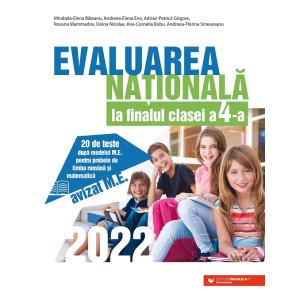 Evaluarea Națională 2022 la finalul clasei a IV-a. 20 de teste după modelul M.E. pentru probele de limba română și matematică
