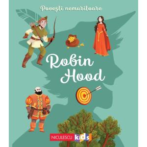 Povești nemuritoare: Robin Hood