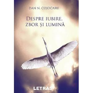 Despre iubire, zbor și lumină