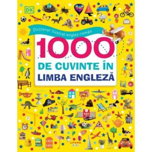 Dicționar ilustrat englez-român. 1000 de cuvinte în limba engleză