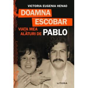 Doamna Escobar. Viața mea alături de Pablo