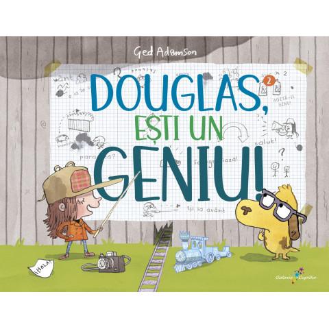 Douglas, ești un geniu!