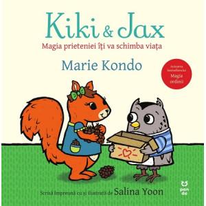 Kiki și Jax. Magia prieteniei îți va schimba viața