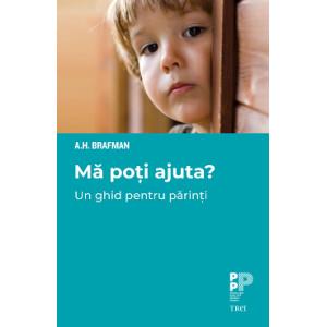 Mă poți ajuta? Un ghid pentru părinți