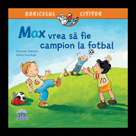 Max vrea să fie campion la fotbal