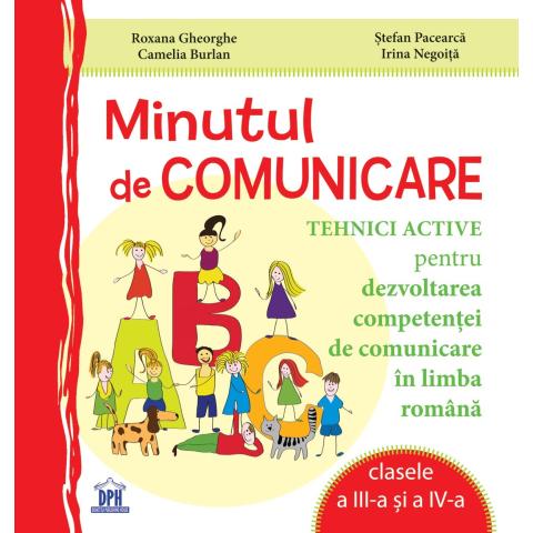 Minutul de comunicare - Clasele III-IV