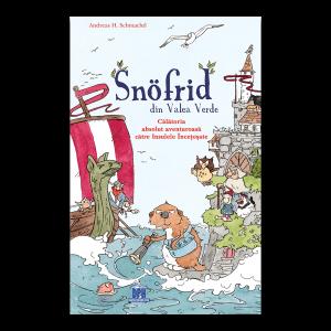 Snofrid din Valea Verde: Călătoria absolut aventuroasă către insulele încețoșate - Vol. 2