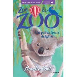 Zoe la ZOO. Un pui de koala drăgălaș