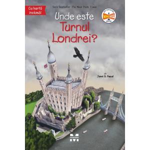 Unde este Turnul Londrei?